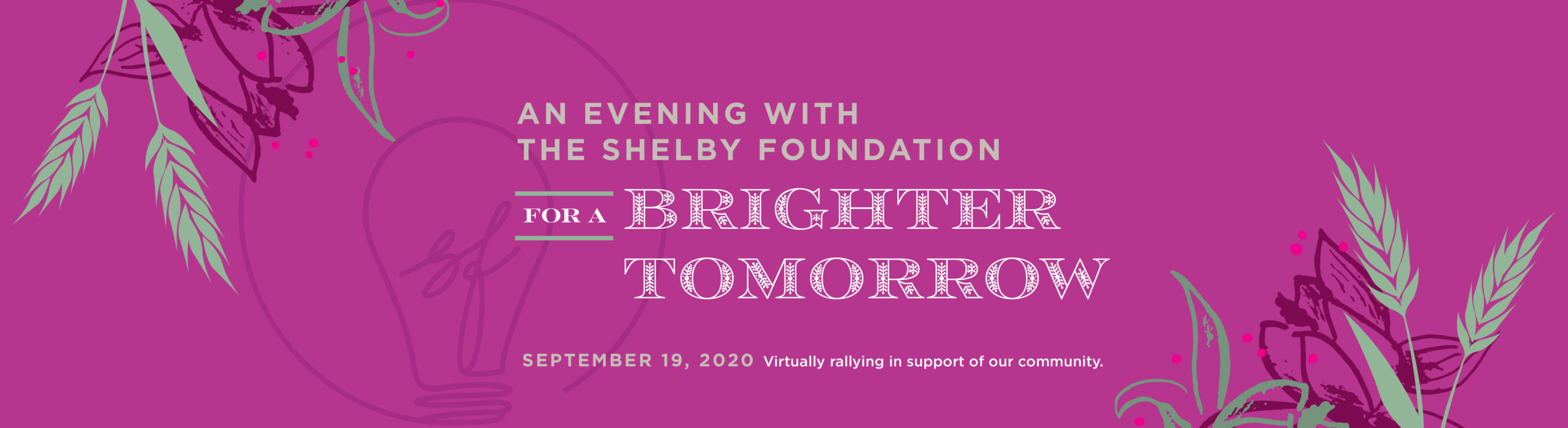 The Shelby Foundation Annual Fundraiser 2020